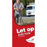 Let op voor de dode hoek! Tips voor fietsers.