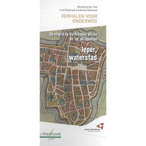 Verhalen voor onderweg - Ieper, waterstad