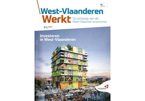 West-Vlaanderen Werkt 2019 - nummer 1 - Investeren in West-Vlaanderen