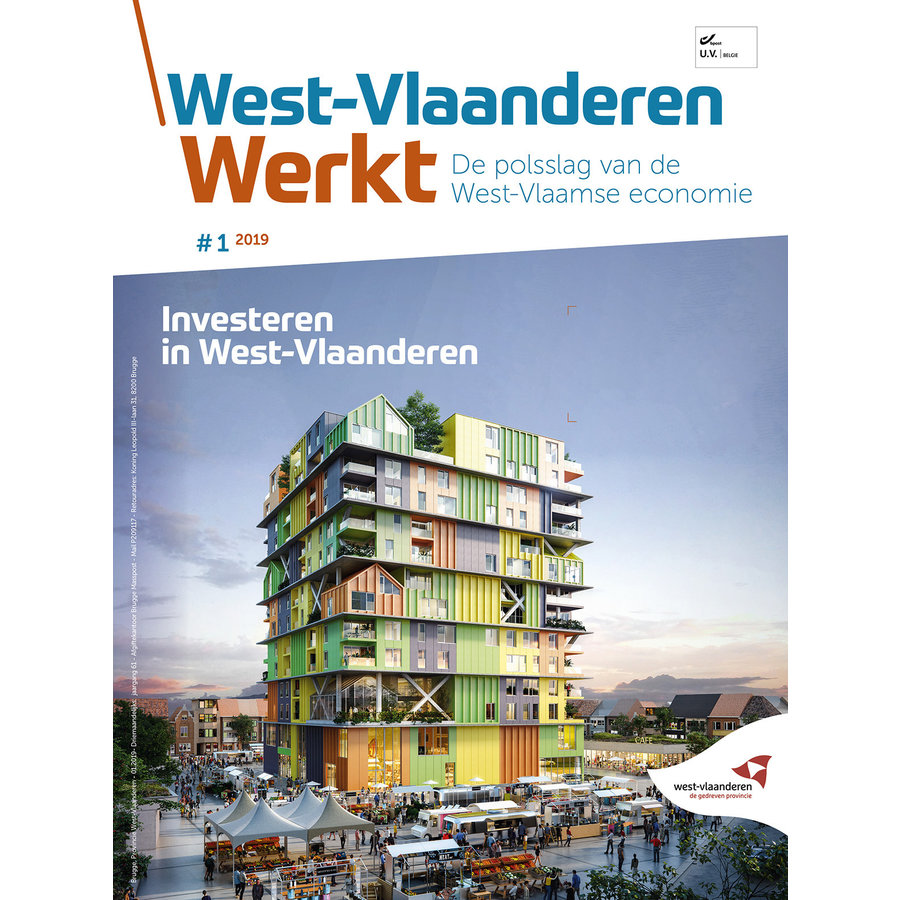 West-Vlaanderen Werkt 2019 - nummer 1 - Investeren in West-Vlaanderen-1