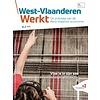 West-Vlaanderen Werkt 2019 nr 2 - Vlas is in zijn sas