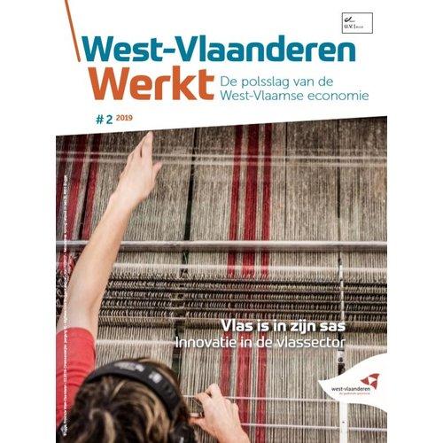 West-Vlaanderen Werkt 2019 - nummer 2 - Vlas is in zijn sas