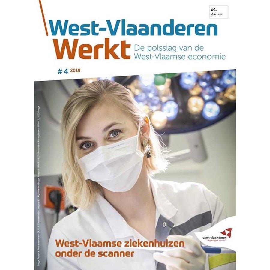 West-Vlaanderen werkt - 2019 nr 4 - West-Vlaamse ziekenhuizen onder de scanner-1