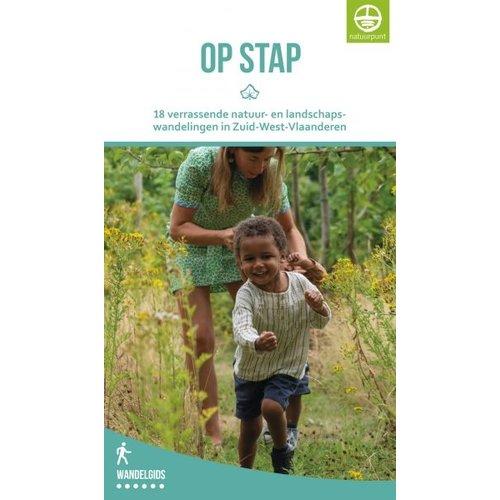 Wandelgids Op Stap - 18 verrassende natuur- en landschapswandelingen in Zuid-West-Vlaanderen
