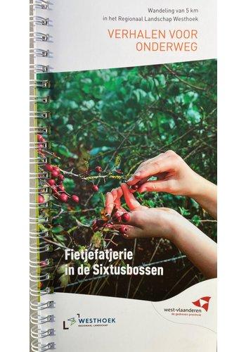 Verhalen voor onderweg - Fietjefatjerie in de Sixtusbossen