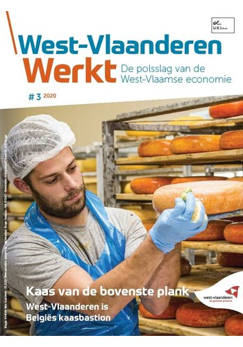 West-Vlaanderen Werkt - 2020 nr 3 - Kaas van de bovenste plank
