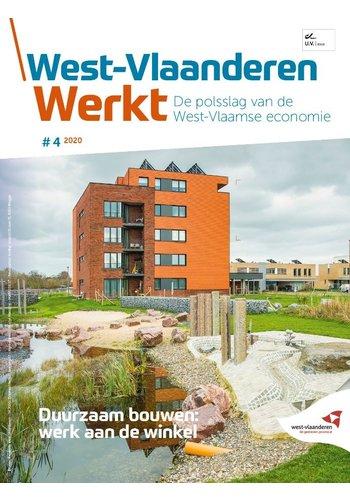 West-Vlaanderen Werkt - 2020 nr 4 - Duurzaam bouwen