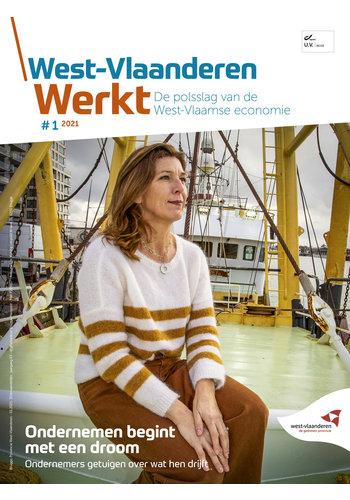 West-Vlaanderen Werkt - 2021 nr 1 - Ondernemen begint met een droom