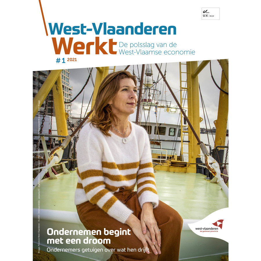 West-Vlaanderen Werkt - 2021 nr 1 - Ondernemen begint met een droom-1
