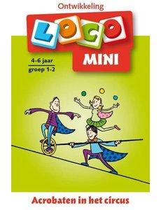 Noordhoff Uitgeverij Loco mini acrobaten in het circus