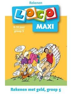 Noordhoff Uitgeverij Loco maxi - rekenen met geld, groep 5