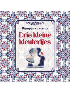 Lantaarn publishers Rijmpjes en versjes - Drie kleine kleutertjes