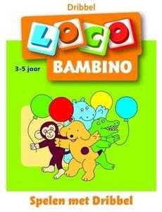 Loco bambino - Spelen met Dribbel (3-5 jaar)
