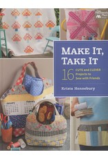 That Patchwork Place Make it, Take it - Krista Hennebury