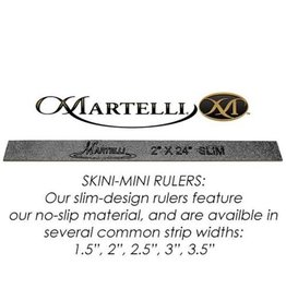 "Martelli Skini-Mini Ruler 2.5"" x 24"""