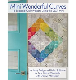 Sew Kind of Wonderful Mini Wonderful Curves - Jenny Pedigo