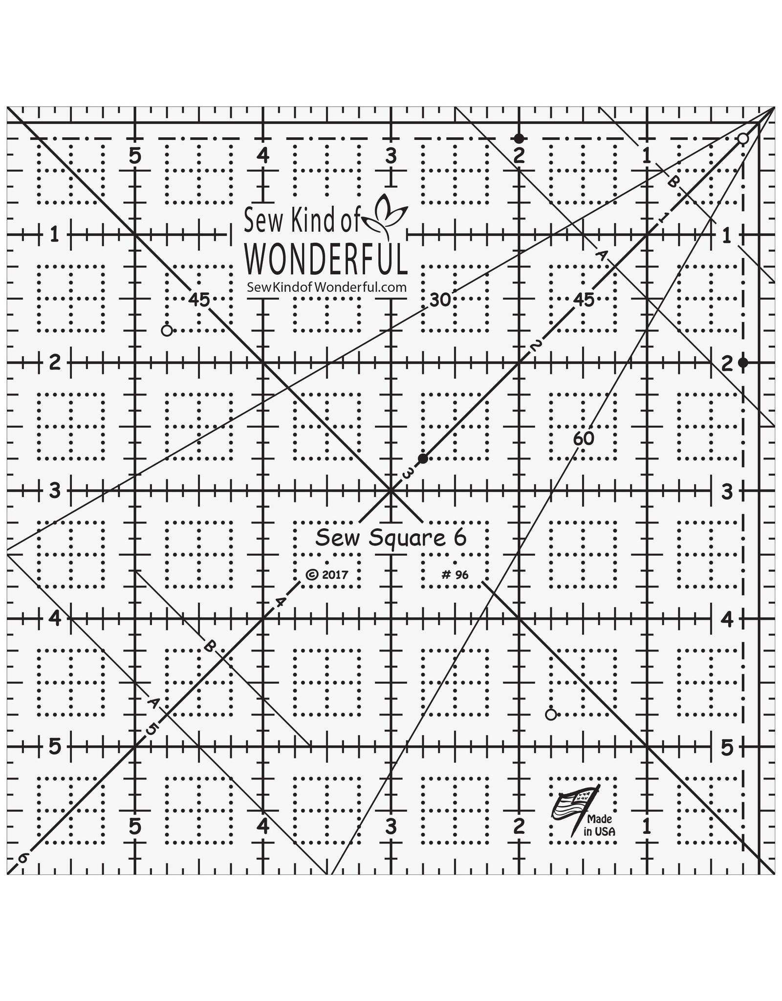 Sew Kind of Wonderful Sew Square Ruler - 6 inch