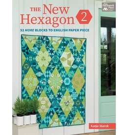 That Patchwork Place The New Hexagon 2 - Katja Marek