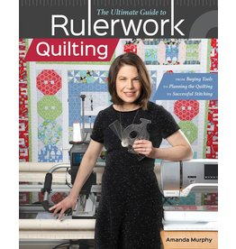 CT Publishing The Ultimate Guide to Rulerwork Quilting - Amanda Murphy