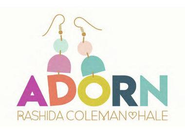 Rashida Coleman-Hale - Adorn