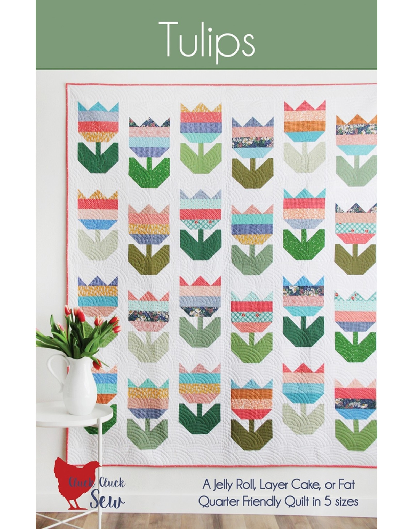 Cluck Cluck Sew Cluck Cluck Sew - Tulips
