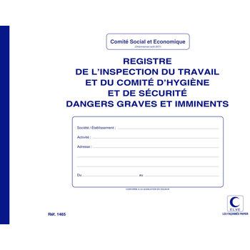 ELVE Registre inspection travail/comité d'hygiène/sécurité dangers graves et imminents - Format A4 - 20 pages