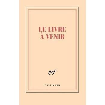 """GALLIMARD Carnet ligné """"LE LIVRE À VENIR"""""""