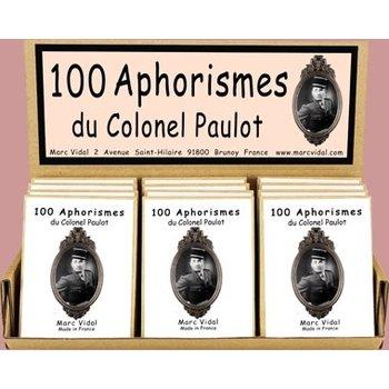 MARC VIDAL 100 Aphorismes du Colonel Paulot