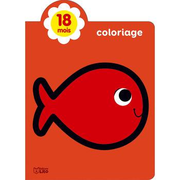 EDITIONS LITO Mes Tout premiers coloriages brillants 18 mois Petit poisson