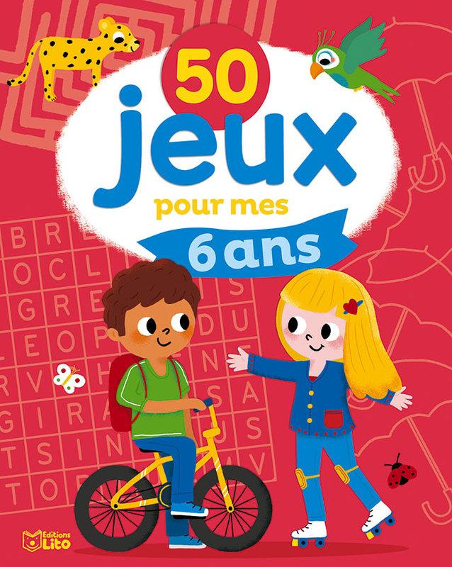 EDITIONS LITO 50 Jeux pour mes 6 ans