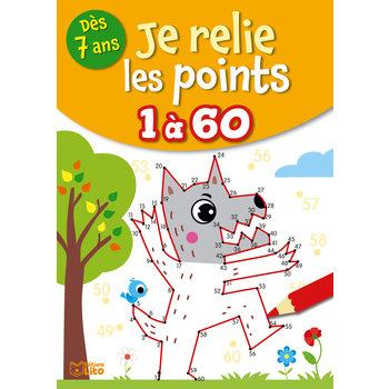 EDITIONS LITO Je relie les points 7 ans de 1 à 60
