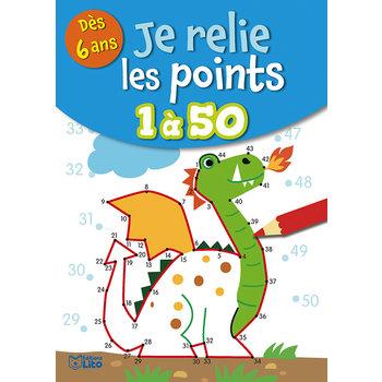 EDITIONS LITO Je relie les points 6 ans de 1 à 50
