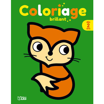 EDITIONS LITO Coloriage brillant 2 ans Le renard