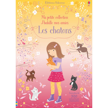 J'habille mes amies Ma Petite collection - Les chatons