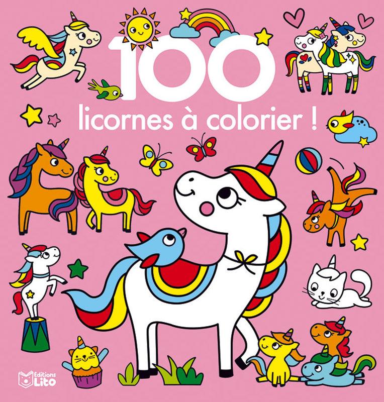 EDITIONS LITO 100 Images à colorier Les licornes