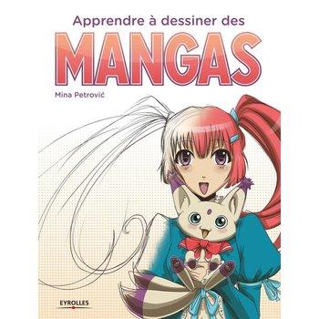EYROLLES Apprendre à dessiner des mangas - Grand Format