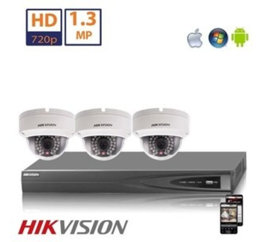 Hikvision HD 1.3 MP camerasysteem met 3x IP Dome Camera