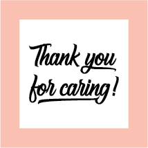 Thank you fot caring
