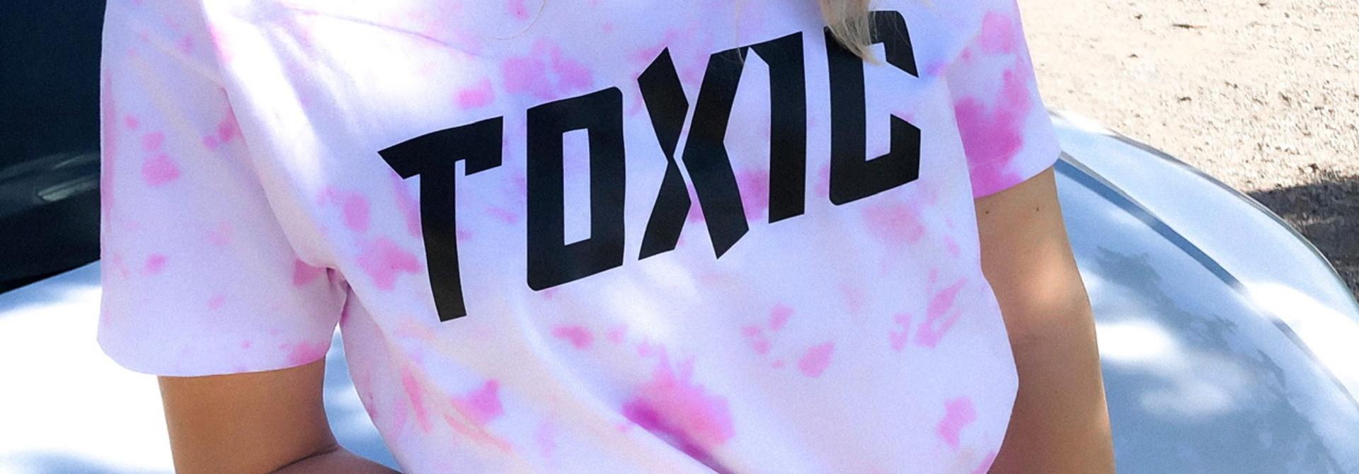 TOXIC - TIE DYE PINK