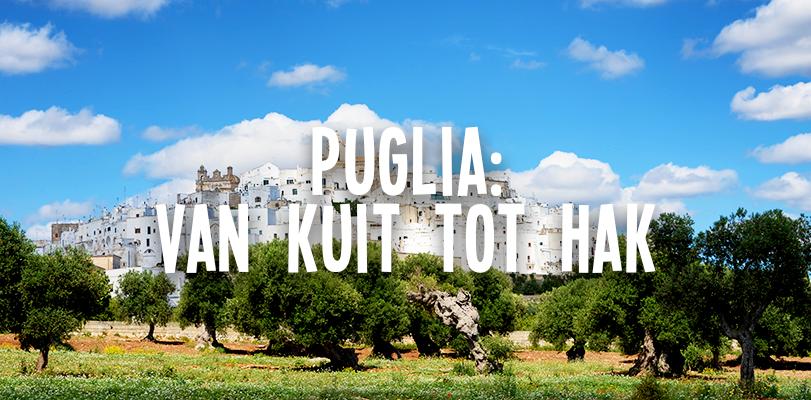 Puglia: van kuit tot hak