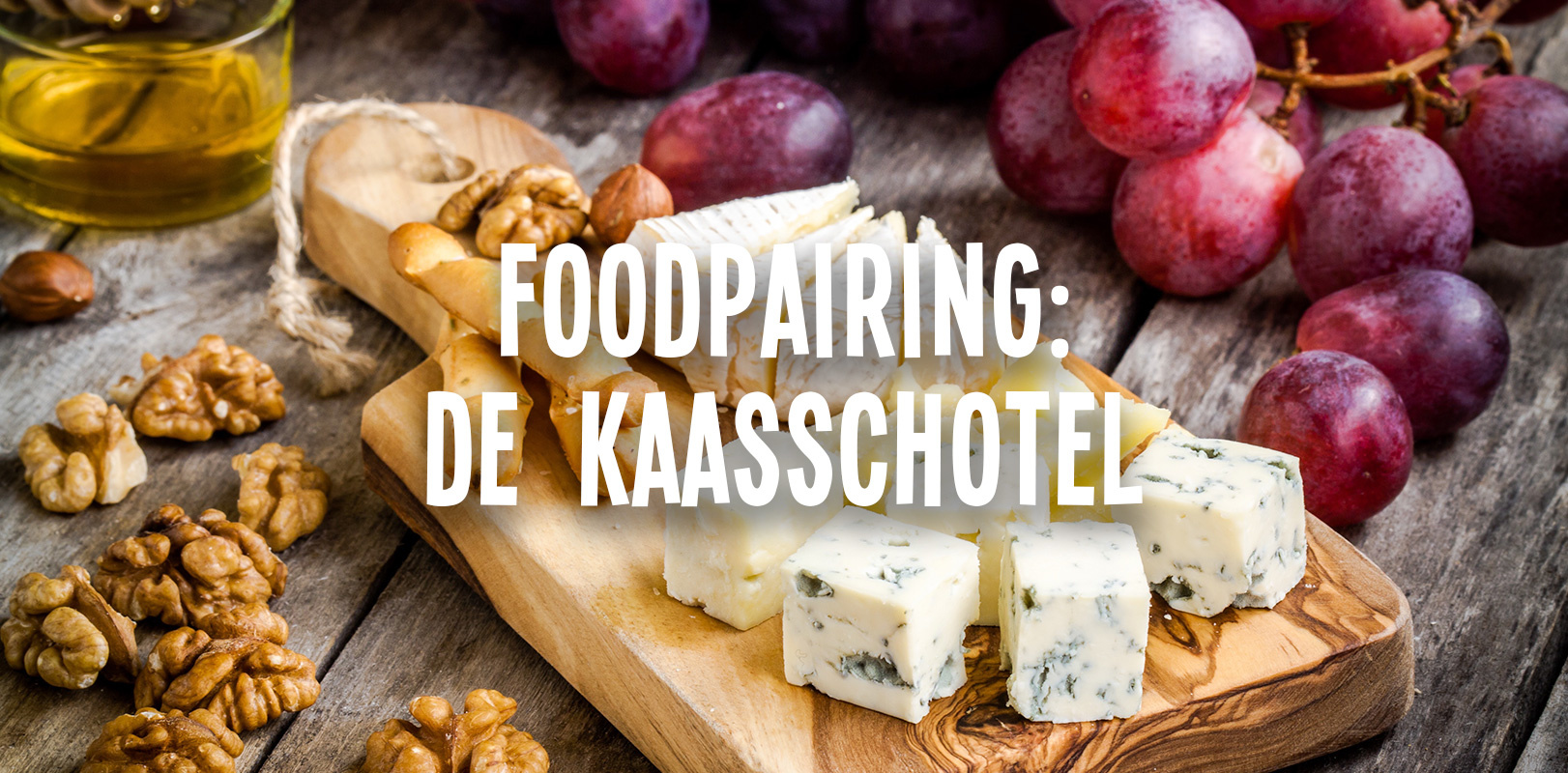 Foodpairing: De kaasschotel
