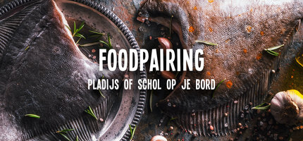 Foodpairing: Pladijs op je bord