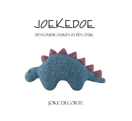 Joekedoe Eenvoudig haken in één stuk Deel 1 - Joke Decorte