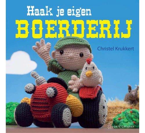 Haak je eigen boerderij - Christel Krukkert