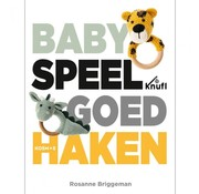 Uitgeverij Baby Speelgoed Haken - Rosanne Briggeman