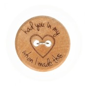 Knoop 'Had you in my heart when I made this' 25mm 3 stuks