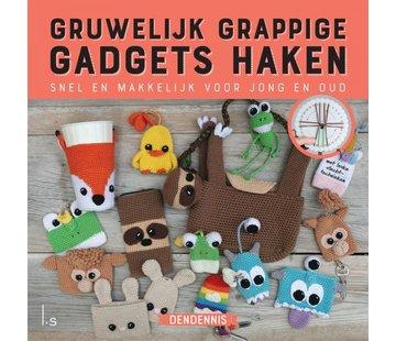 Uitgeverij Gruwelijk grappige gadgets haken - DenDennis