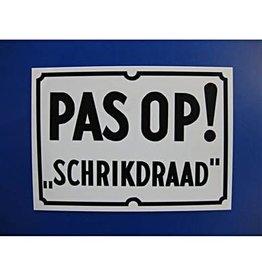 PAS OP SCHRIKDRAAD