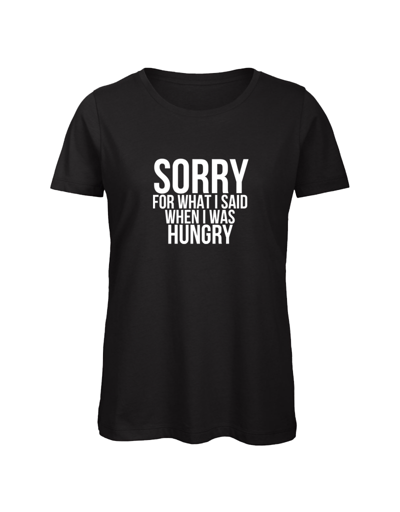UMustHave Shirt los | Sorry for what i said when i was hungry