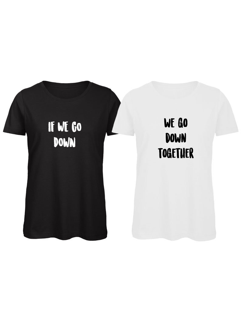 UMustHave Shirt los set | If we go down, we go down together